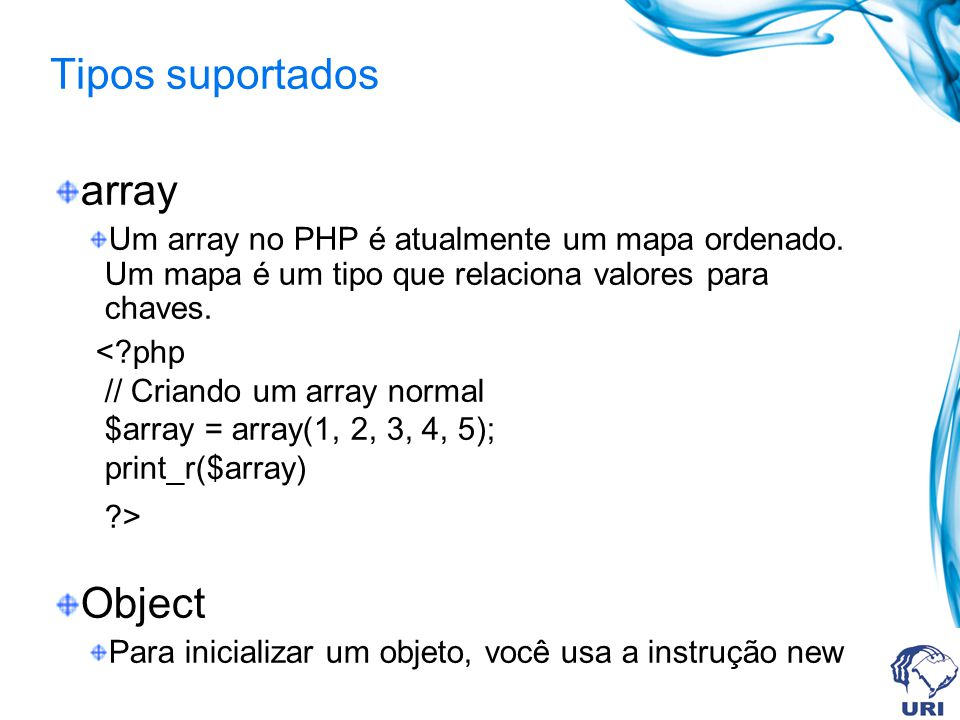 Tipos suportados array Object