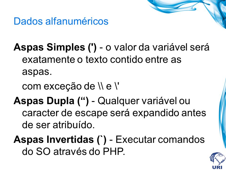 Aspas Invertidas (`) - Executar comandos do SO através do PHP.
