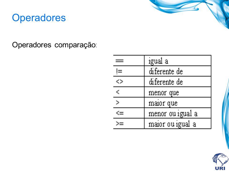 Operadores Operadores comparação: 42