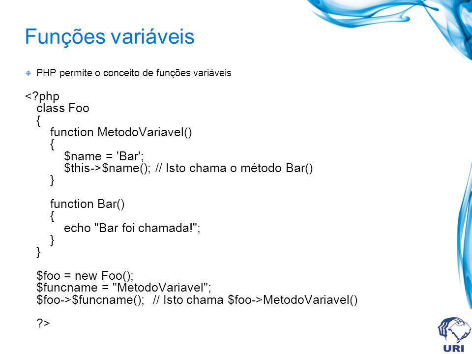 Funções variáveis PHP permite o conceito de funções variáveis.
