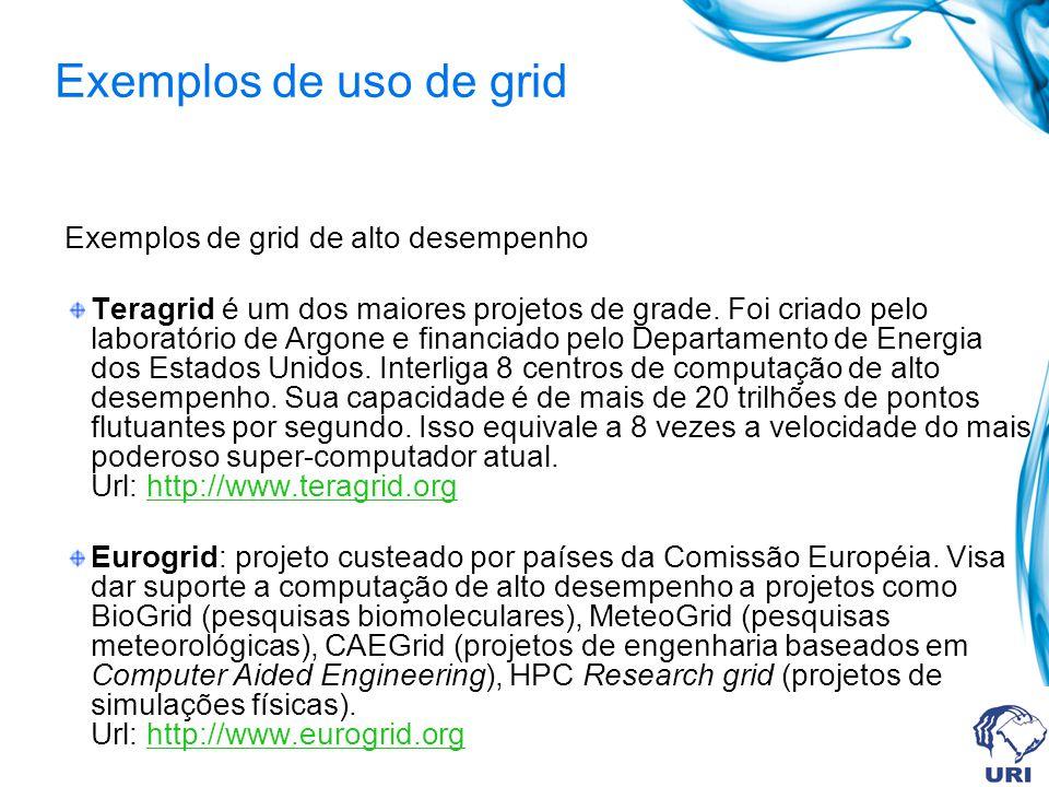 Exemplos de uso de grid Exemplos de grid de alto desempenho