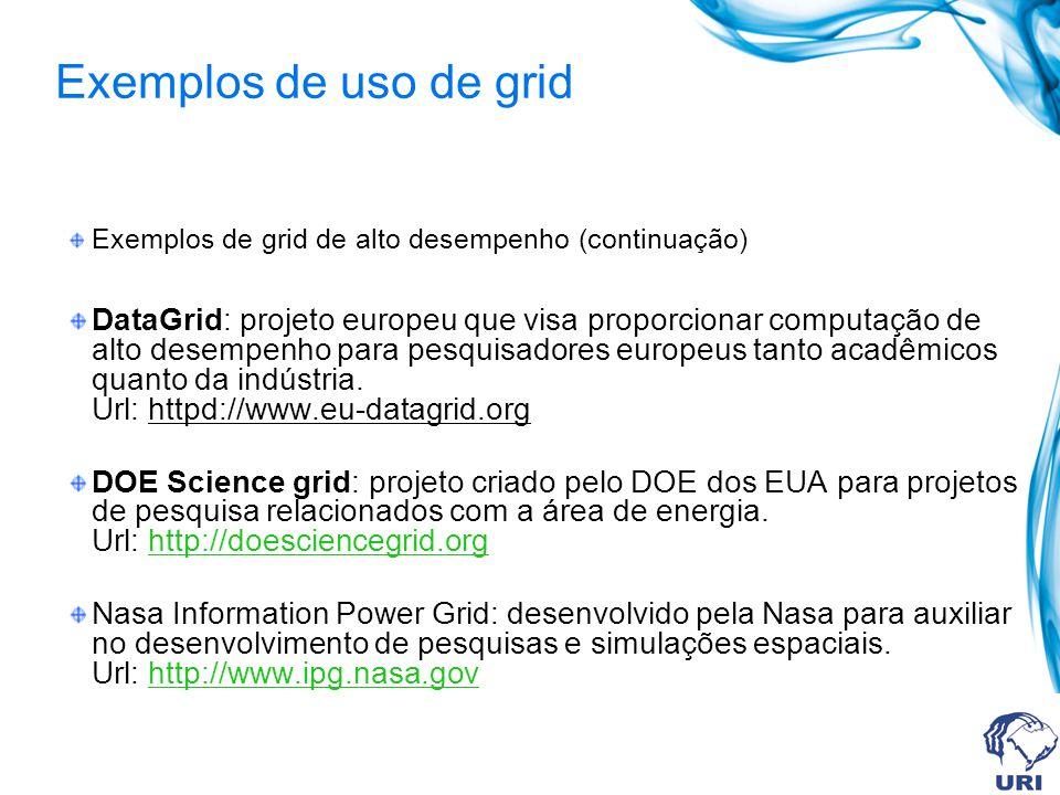 Exemplos de uso de grid Exemplos de grid de alto desempenho (continuação)