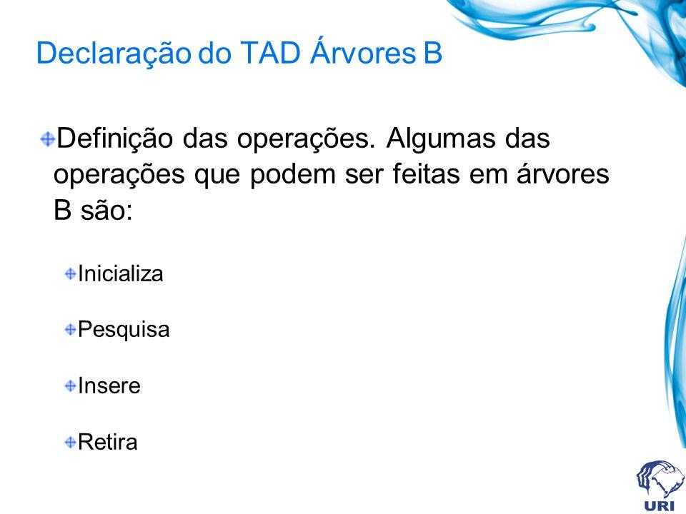 Declaração do TAD Árvores B