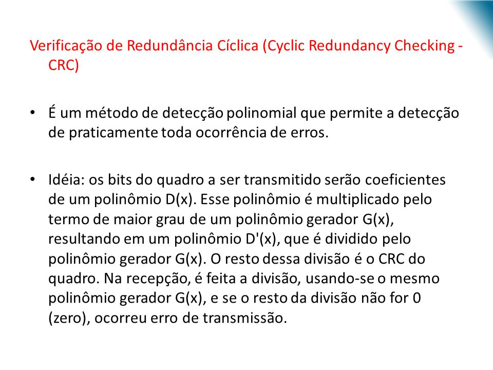 Verificação de Redundância Cíclica (Cyclic Redundancy Checking - CRC)