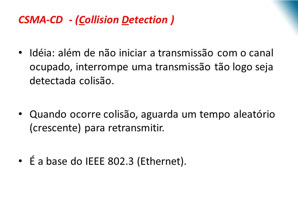 CSMA-CD - (Collision Detection )