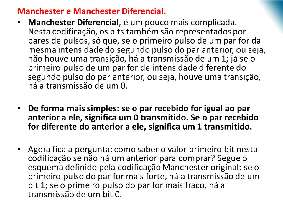 Manchester e Manchester Diferencial.