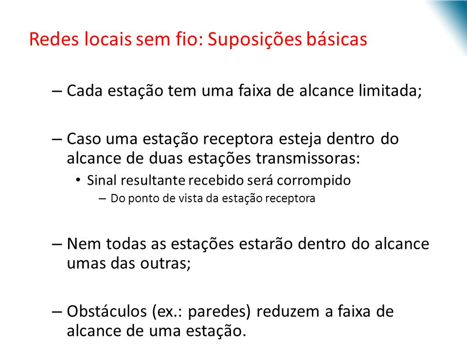Redes locais sem fio: Suposições básicas