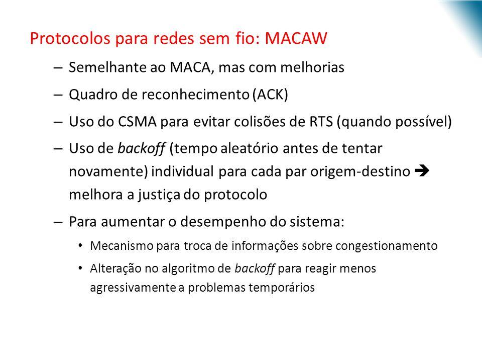 Protocolos para redes sem fio: MACAW