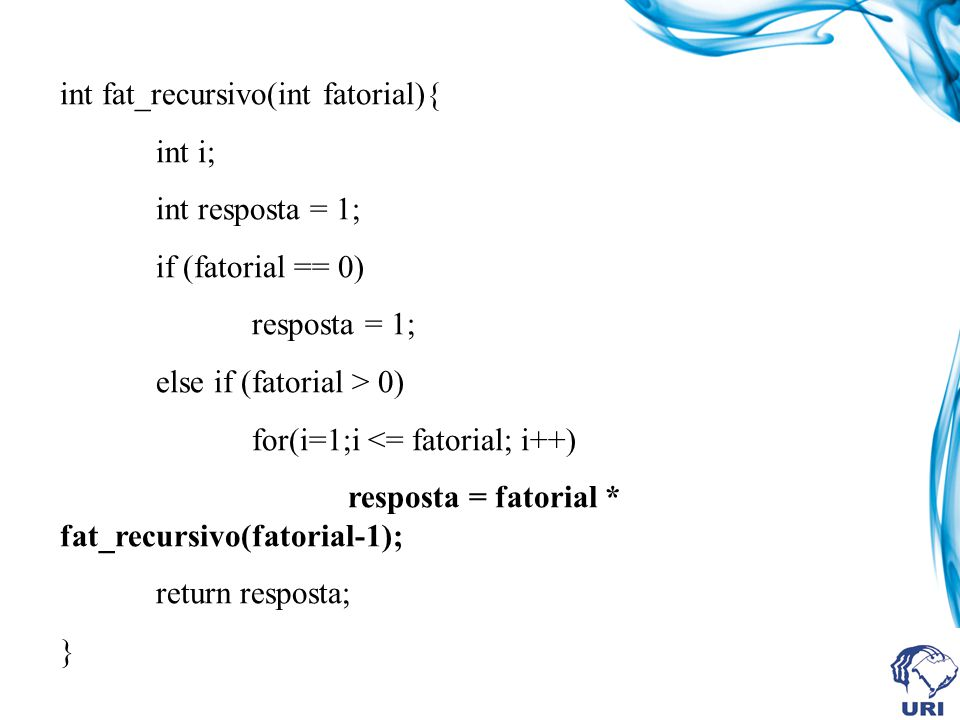 int fat_recursivo(int fatorial){