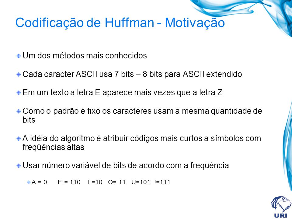 Codificação de Huffman - Motivação