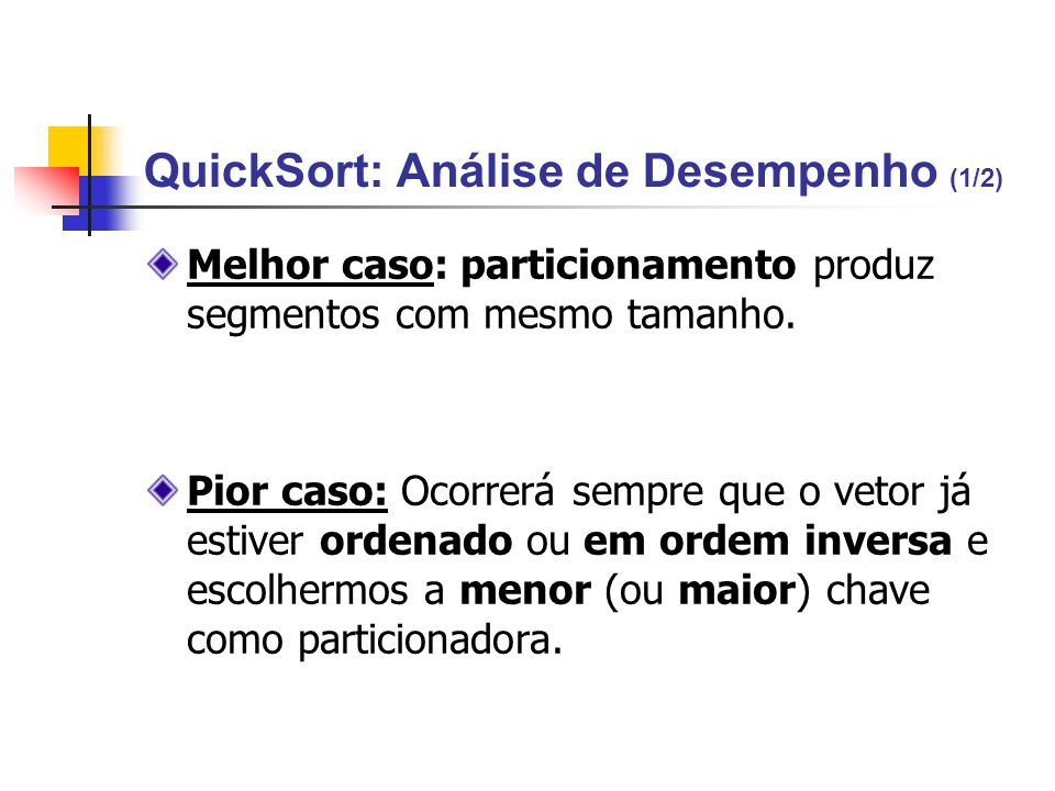 QuickSort: Análise de Desempenho (1/2)