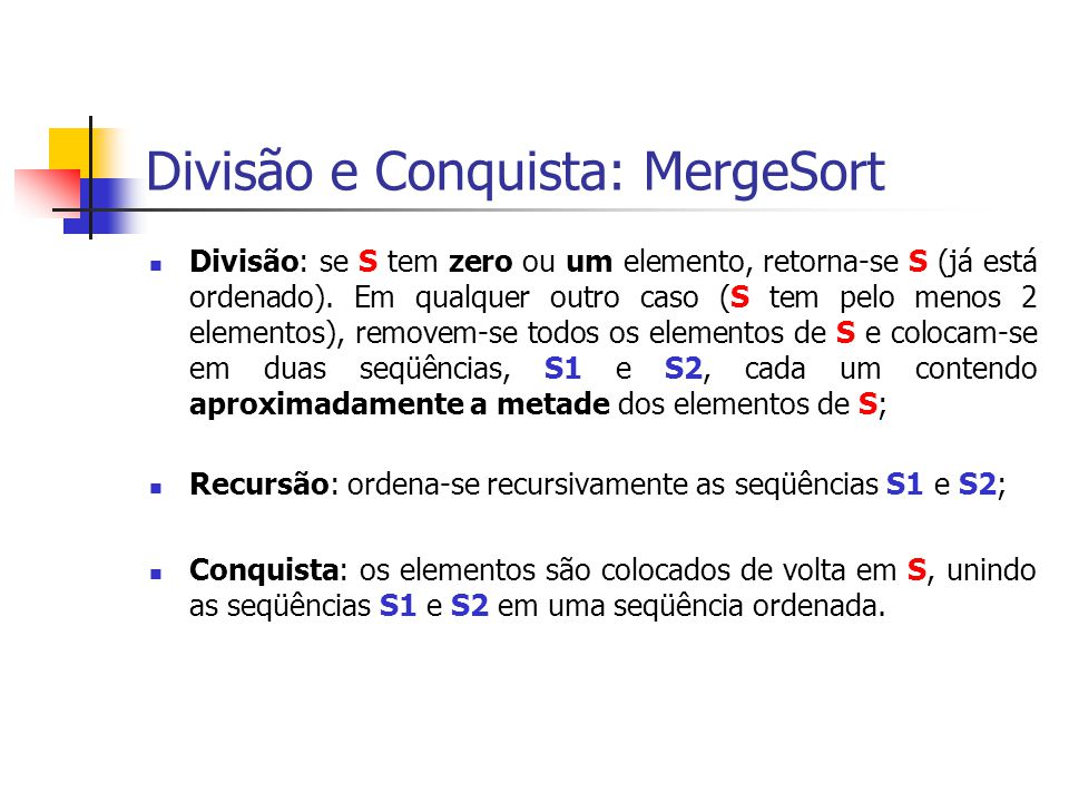 Divisão e Conquista: MergeSort