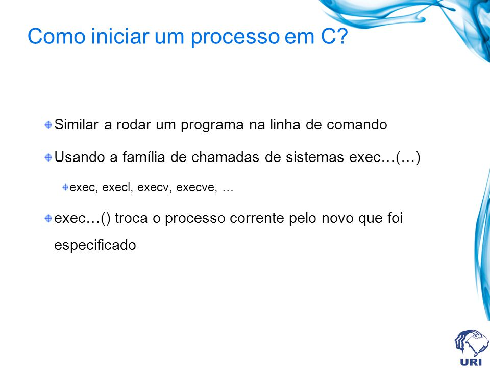Como iniciar um processo em C