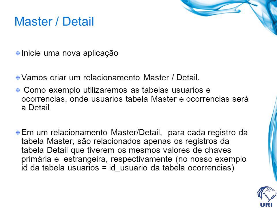 Master / Detail Inicie uma nova aplicação