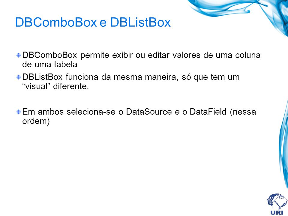DBComboBox e DBListBox