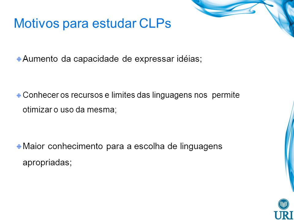 Motivos para estudar CLPs