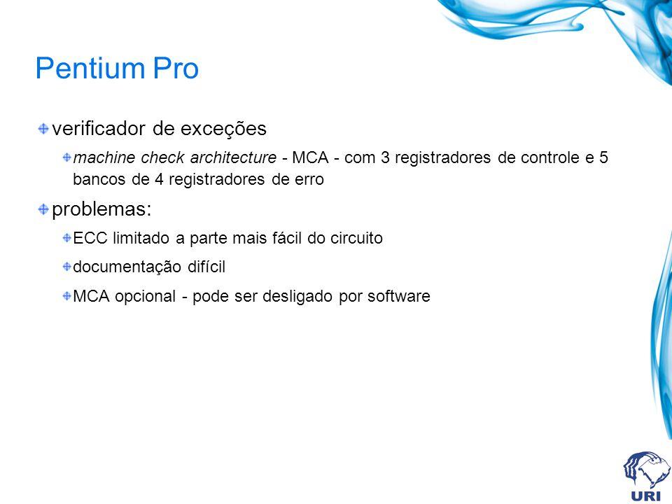 Pentium Pro verificador de exceções problemas: