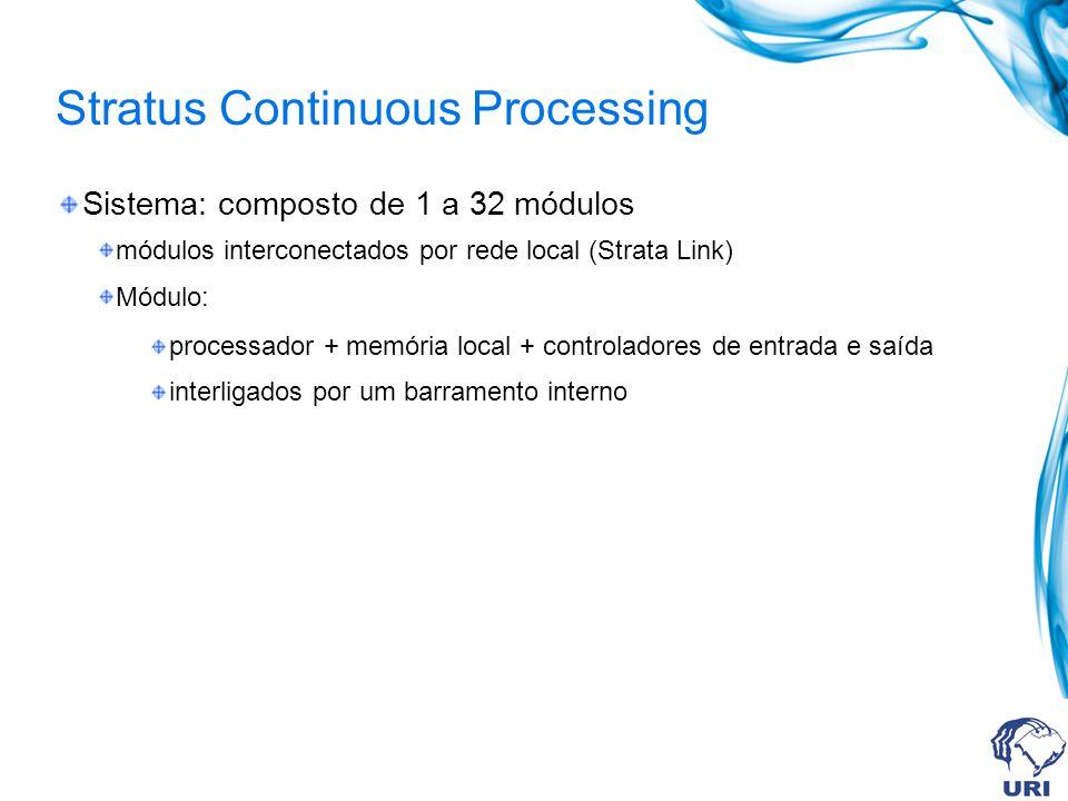 Stratus Continuous Processing