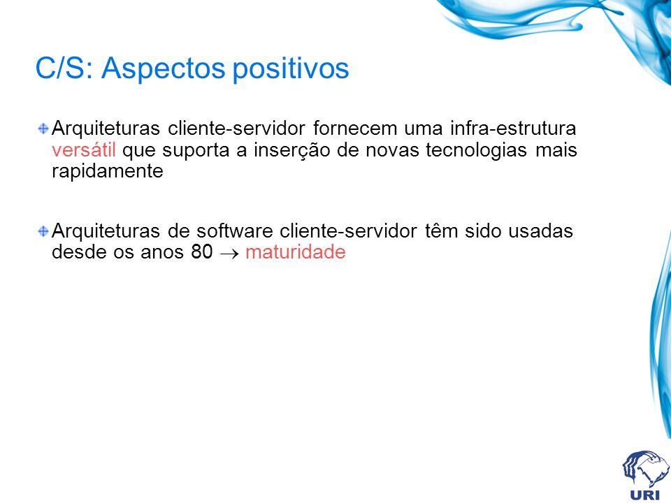 C/S: Aspectos positivos