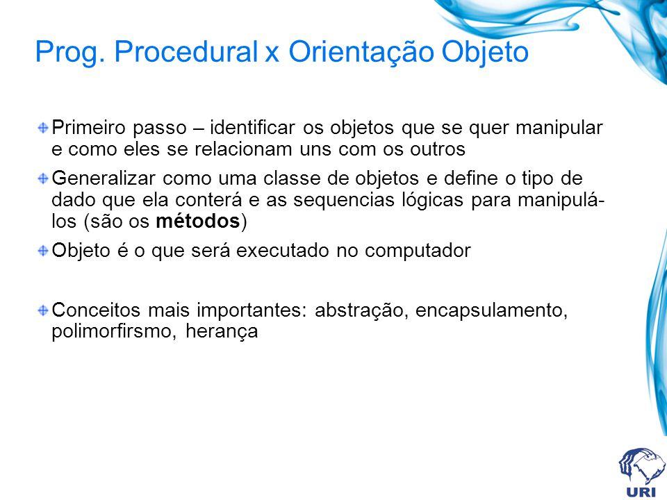 Prog. Procedural x Orientação Objeto