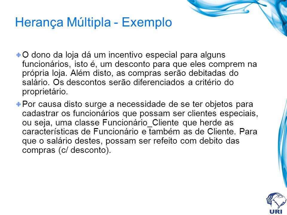Herança Múltipla - Exemplo