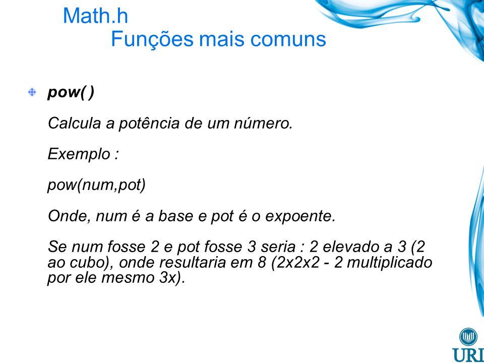 Math.h Funções mais comuns