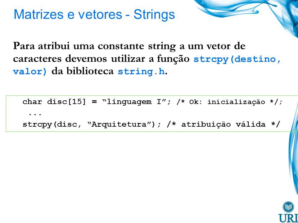 Matrizes e vetores - Strings