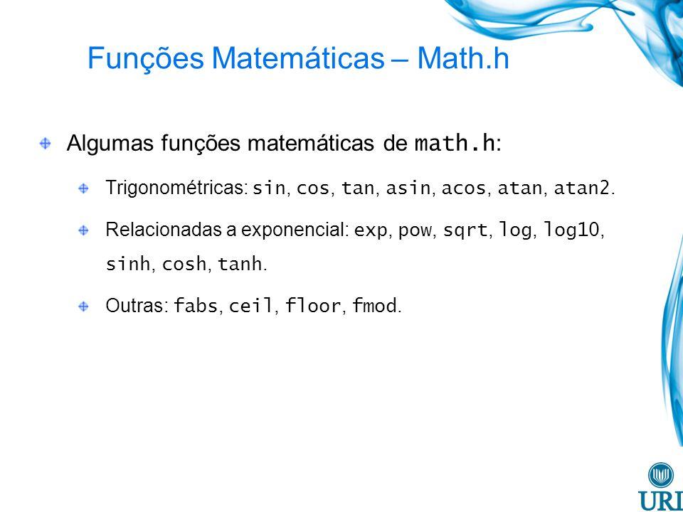 Funções Matemáticas – Math.h
