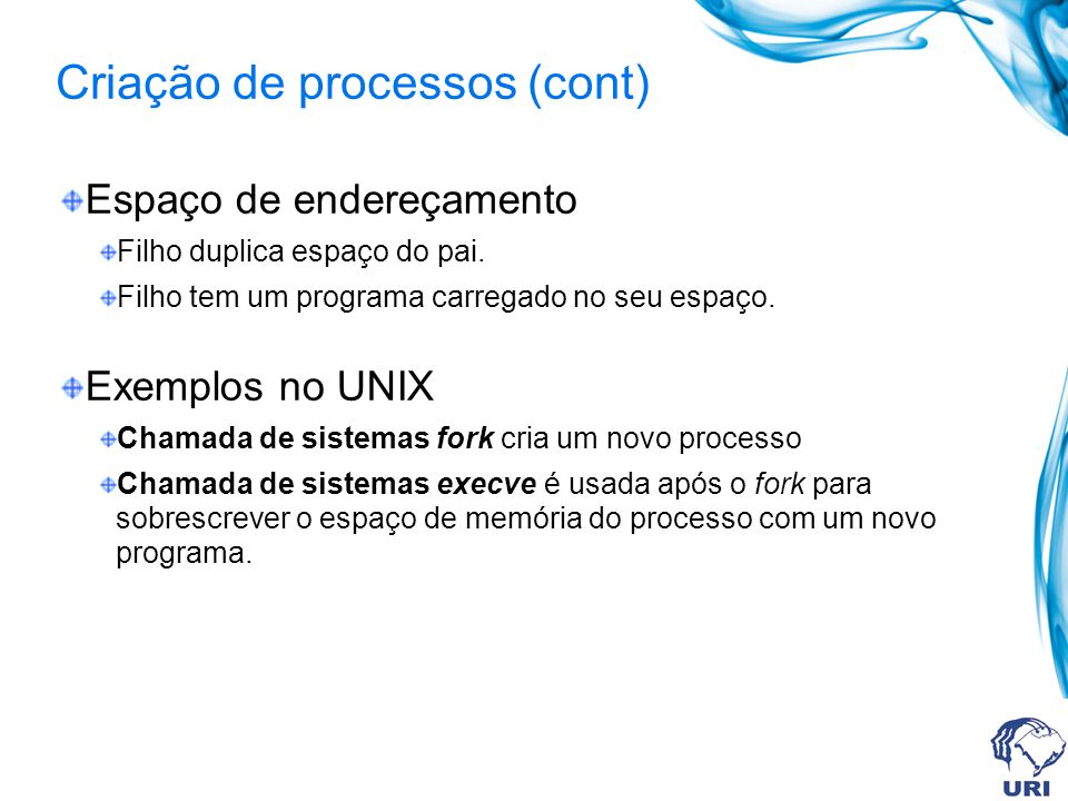 Criação de processos (cont)