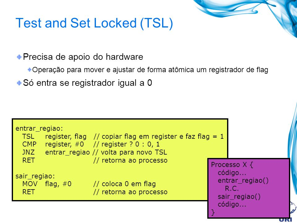 Test and Set Locked (TSL)