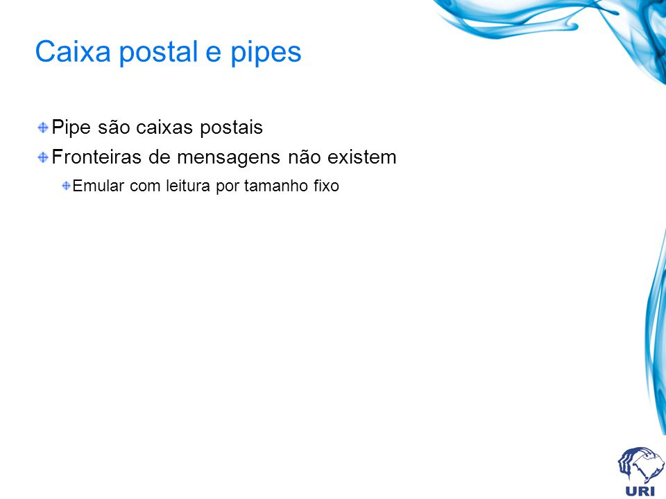 Caixa postal e pipes Pipe são caixas postais