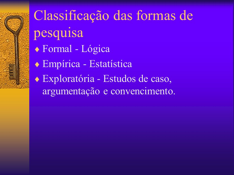 Classificação das formas de pesquisa