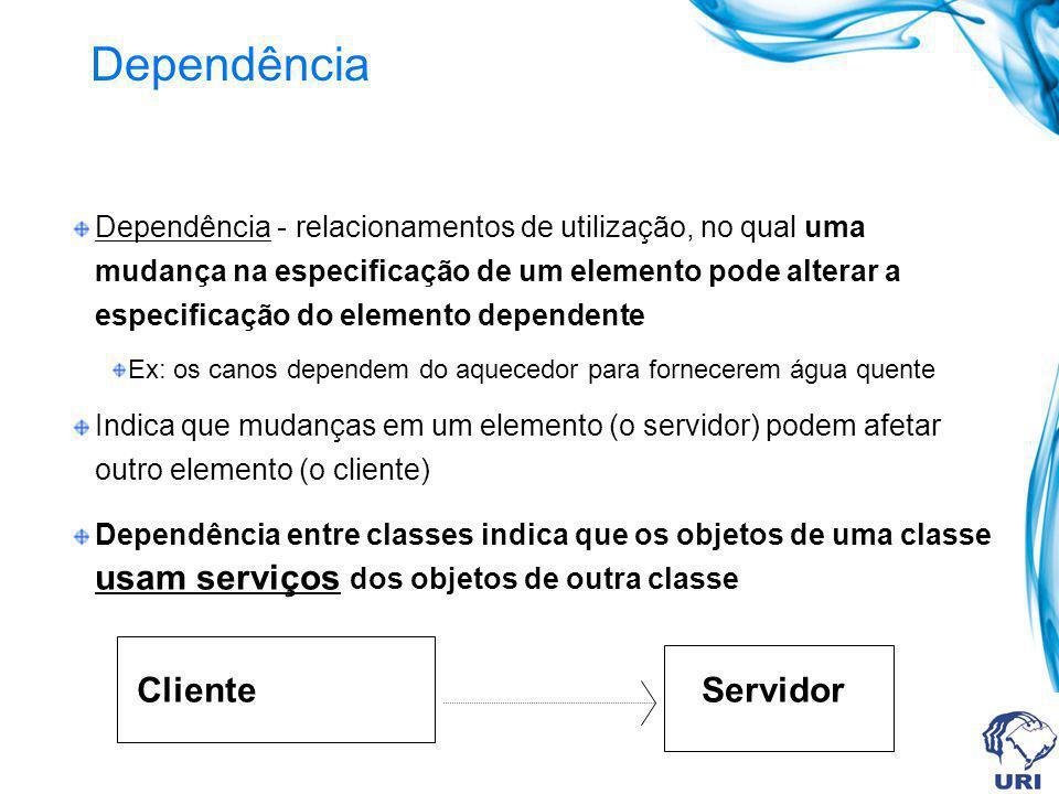 Dependência Cliente Servidor