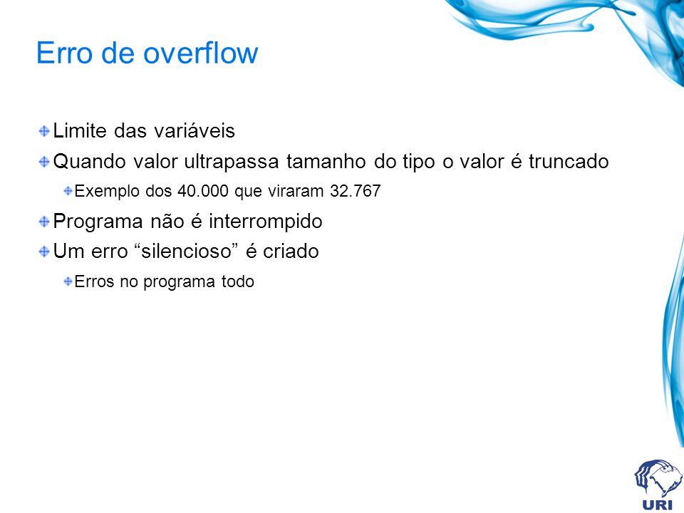 Erro de overflow Limite das variáveis