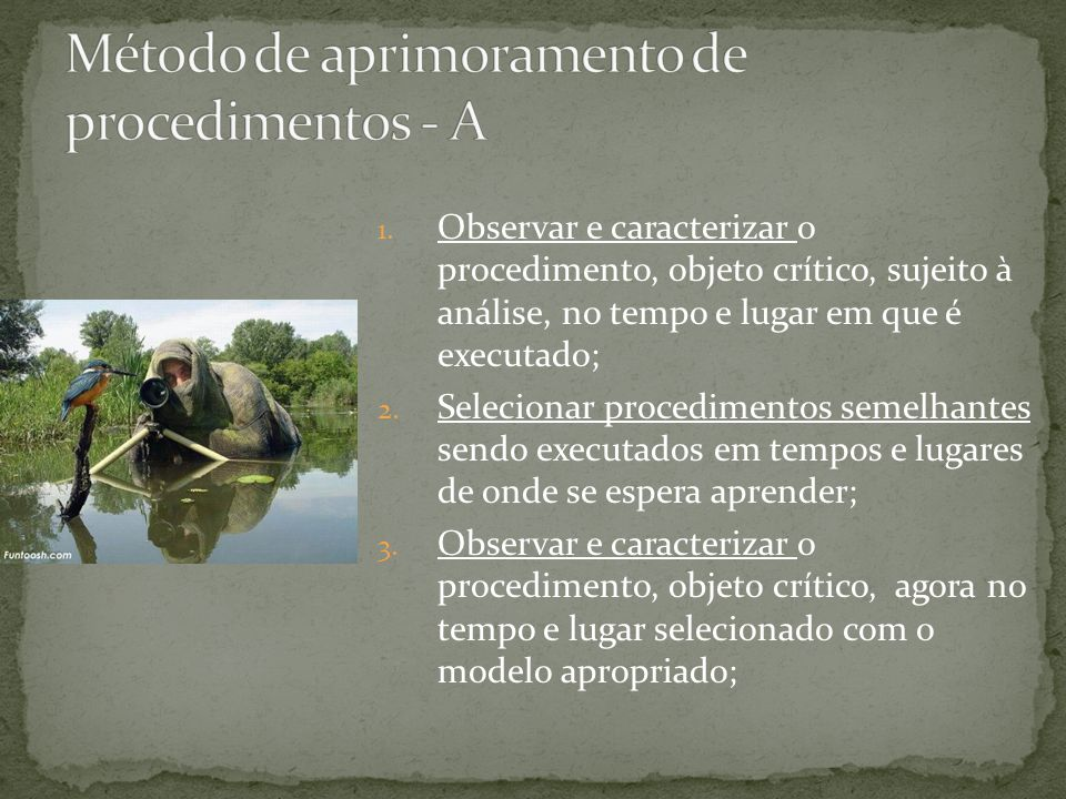 Método de aprimoramento de procedimentos - A