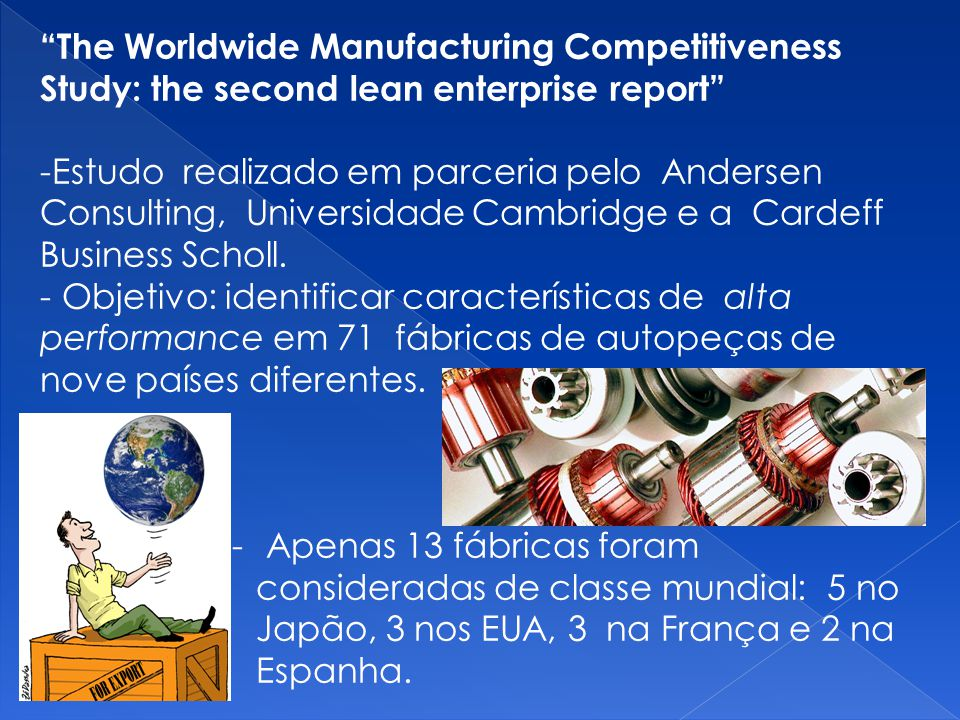 The Worldwide Manufacturing Competitiveness Study: the second lean enterprise report