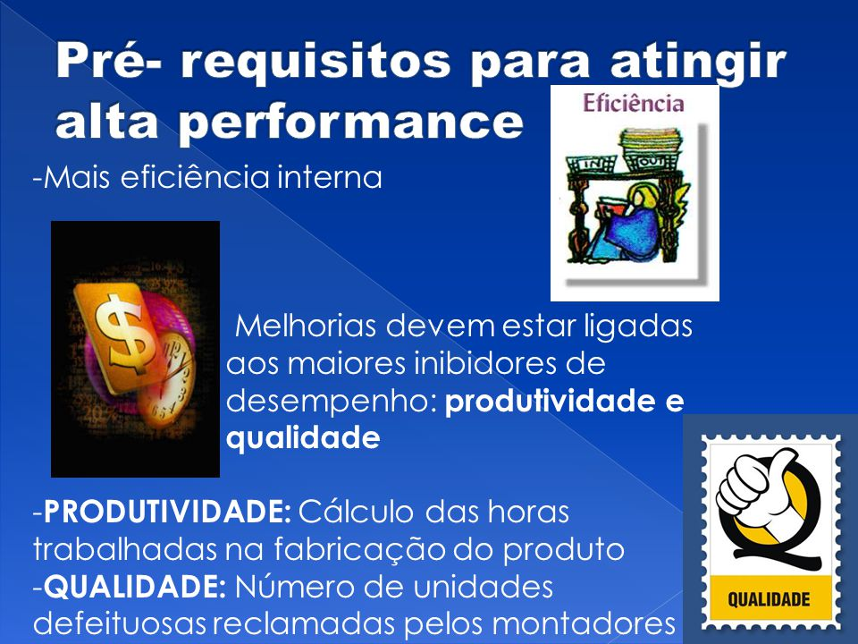 Pré- requisitos para atingir alta performance