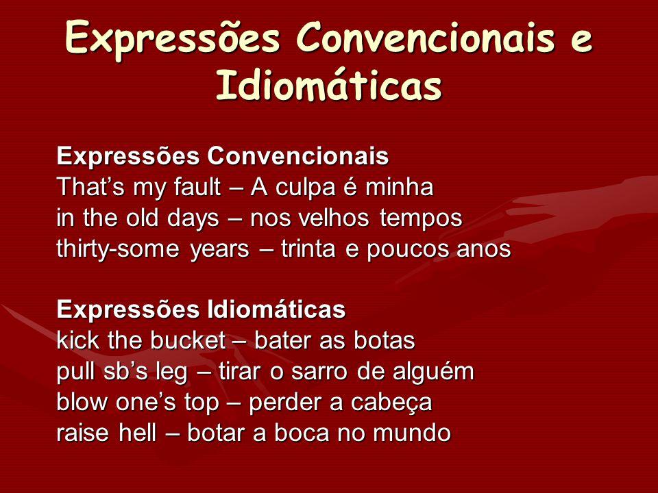 Expressões Convencionais e Idiomáticas