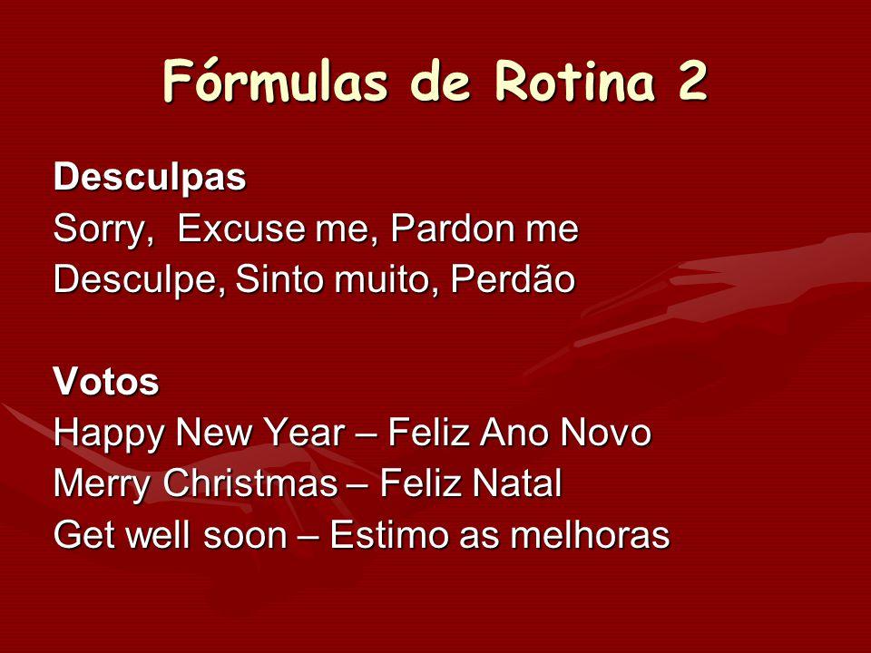 Fórmulas de Rotina 2 Desculpas Sorry, Excuse me, Pardon me
