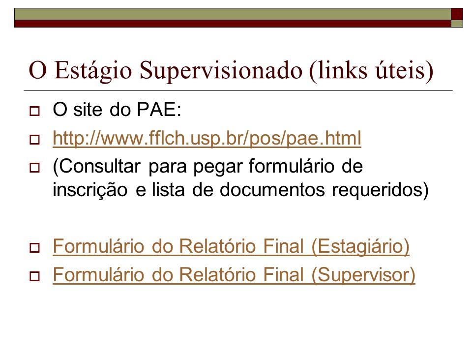 O Estágio Supervisionado (links úteis)