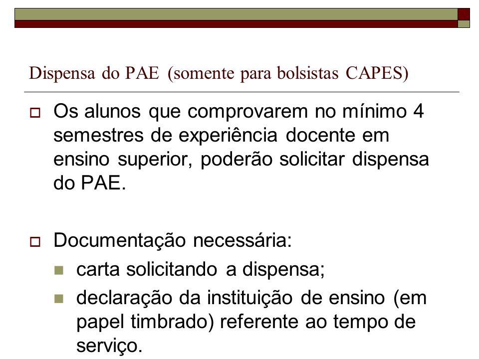 Dispensa do PAE (somente para bolsistas CAPES)