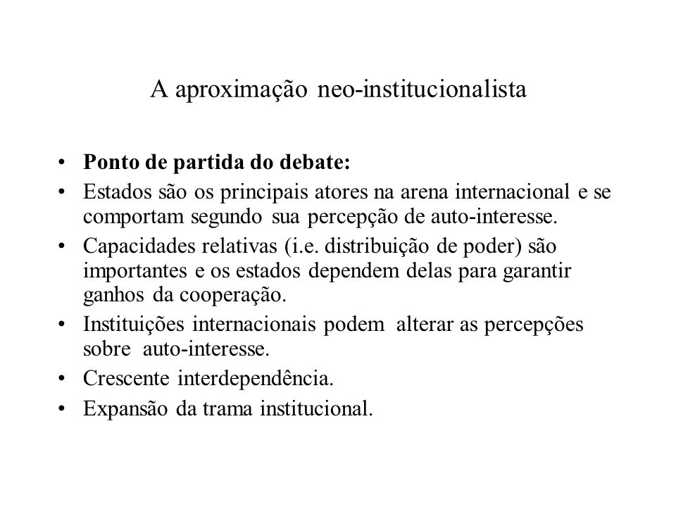 A aproximação neo-institucionalista