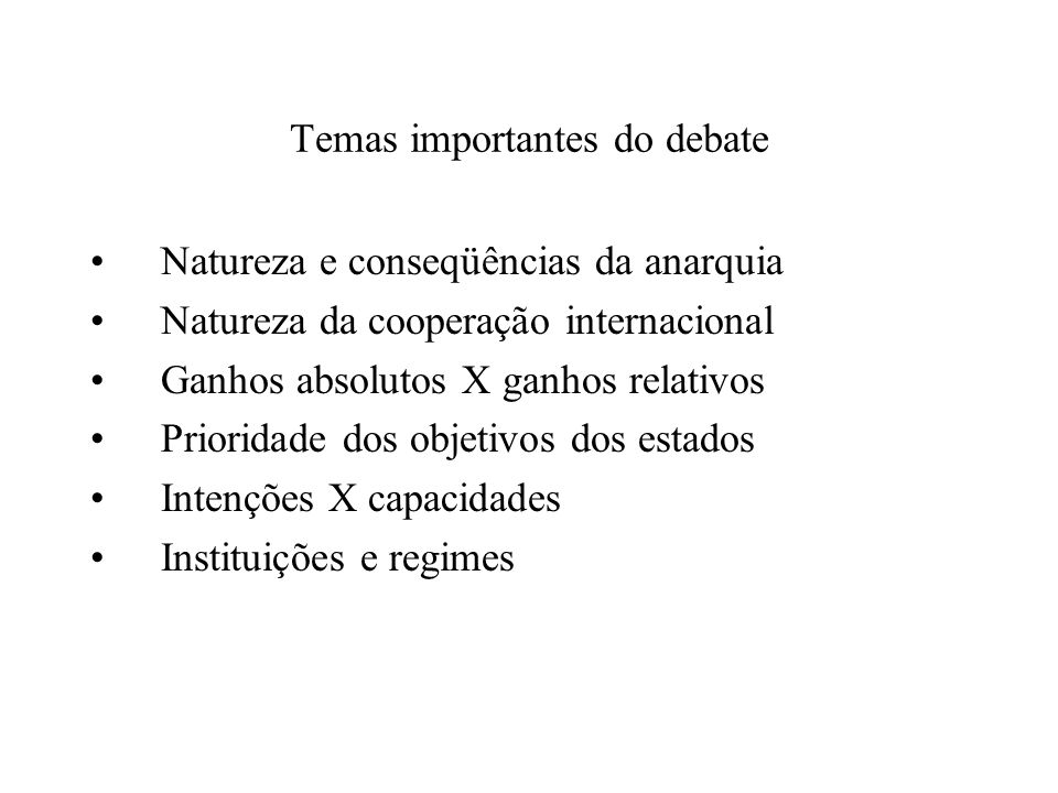 Temas importantes do debate