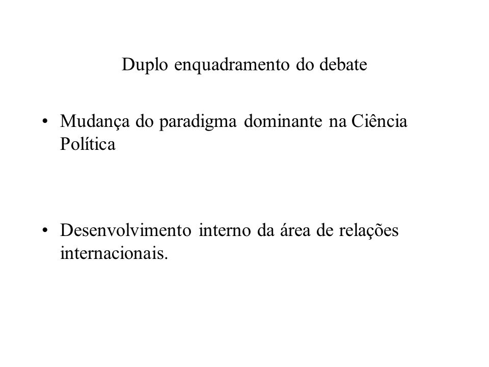 Duplo enquadramento do debate