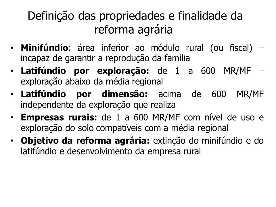Definição das propriedades e finalidade da reforma agrária