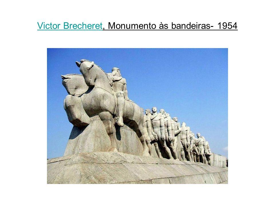 Victor Brecheret, Monumento às bandeiras- 1954