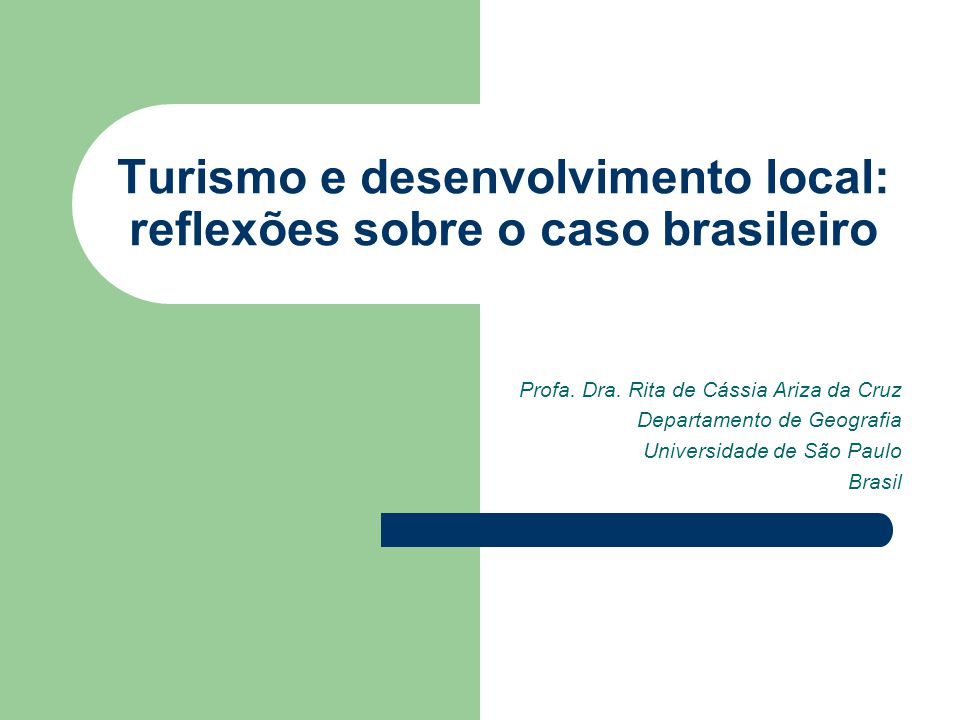 Turismo e desenvolvimento local: reflexões sobre o caso brasileiro