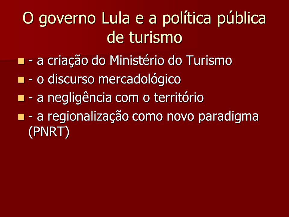 O governo Lula e a política pública de turismo