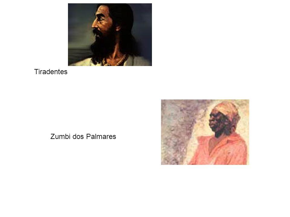Tiradentes Zumbi dos Palmares