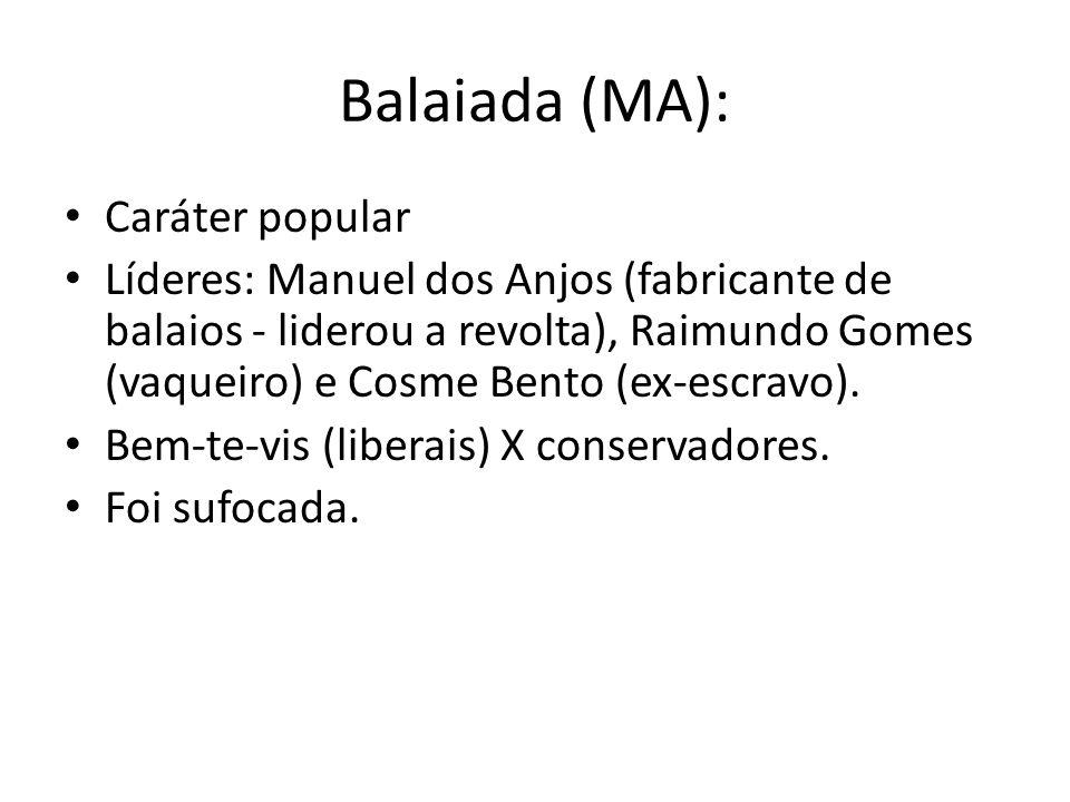 Balaiada (MA): Caráter popular